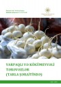 """""""Yarpaqlı və kökümeyvəli tərəvəzlər (tarla şəraitində)"""" modulu üzrə dərs vəsaiti"""