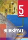 """""""Ədəbiyyat"""" fənni üzrə 5-ci sinif üçün dərslik"""
