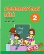 """""""Azərbaycan dili"""" - tədris dili fənni üzrə 2-ci sinif üçün dərslik. (2-ci hissə)"""