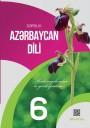 """""""Azərbaycan dili"""" (dövlət dili kimi) fənni üzrə 6-cı sinif üçün dərslik"""