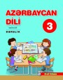"""""""Azərbaycan dili"""" - tədris dili fənni üzrə 3-cü sinif üçün dərslik. (2-ci hissə)"""