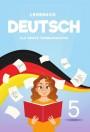 """""""Deutsch"""" (Alman dili - əsas xarici dil) fənni üzrə 5-ci sinif üçün dərslik"""