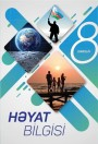 """""""Həyat bilgisi"""" fənni üzrə 8-ci sinif üçün dərslik"""