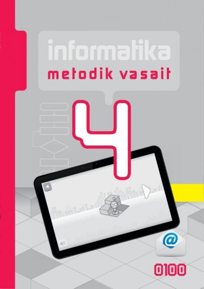 """""""İnformatika"""" fənni üzrə 4-cü sinif üçün metodik vəsait"""