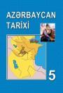 """""""Azərbaycan tarixi"""" fənni üzrə 5-ci sinif üçün dərslik"""
