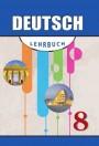 """""""Deutsch"""" (Alman dili - əsas xarici dil) fənni üzrə 8-ci sinif üçün dərslik"""